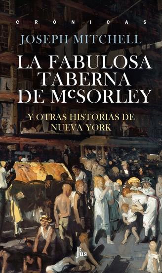 La fabulosa taberna de McSorley - Y otras historias de Nueva York - cover