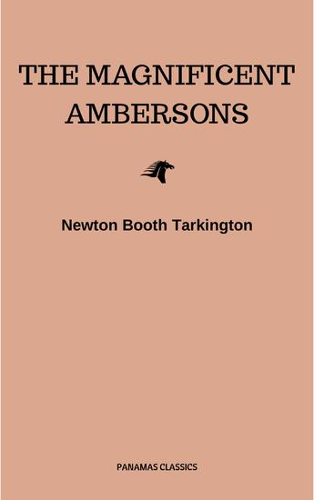 The Magnificent Ambersons (Pulitzer Prize for Fiction 1919) - cover