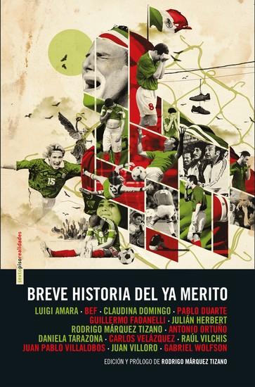 Breve historia del ya merito - cover