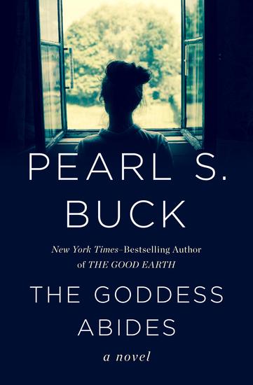 The Goddess Abides - A Novel - cover