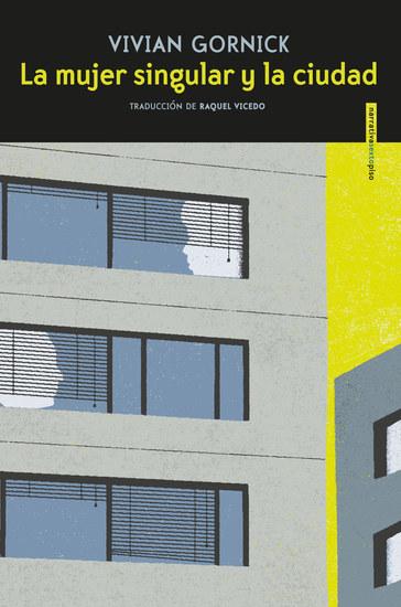 La mujer singular y la ciudad - cover