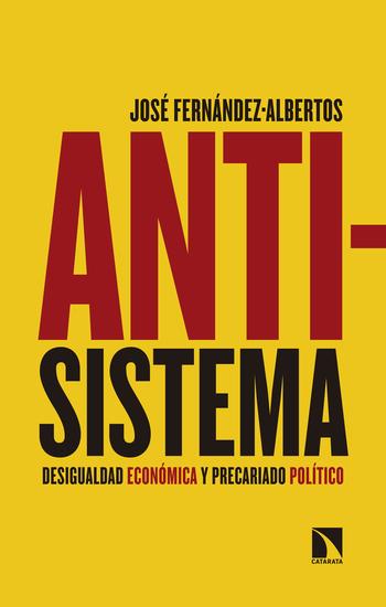 Antisistema - Desigualdad económica y precariado político - cover