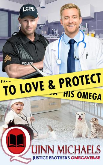 To Love and Protect His Omega - Justice Brothers Omegaverse - cover