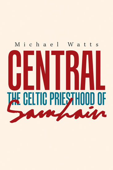 Central - The Celtic Priesthood of Samhain - cover