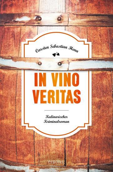 In Vino Veritas - Kulinarischer Kriminalroman - cover