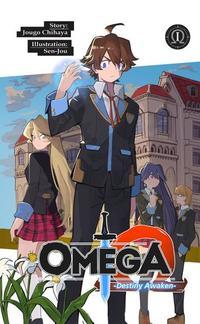 Omega: Volume 1 - Dawn of Unity (light novel)