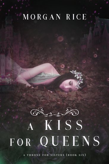 A Kiss for Queens (A Throne for Sisters—Book Six) - cover