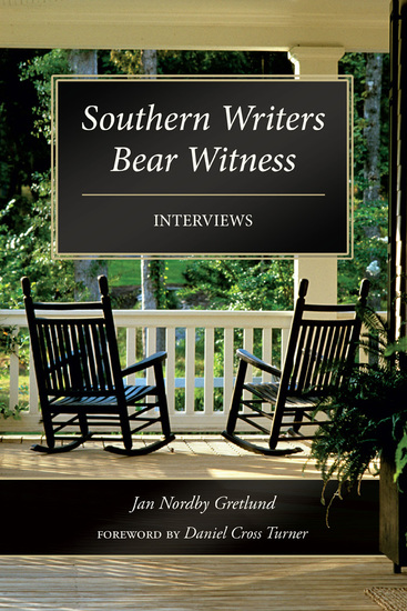 Southern Writers Bear Witness - Interviews - cover