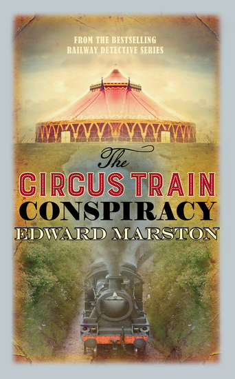 The Circus Train Conspiracy - cover
