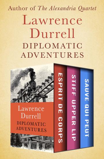Diplomatic Adventures - Esprit de Corps Stiff Upper Lip and Sauve Qui Peut - cover