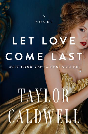 Let Love Come Last - A Novel - cover
