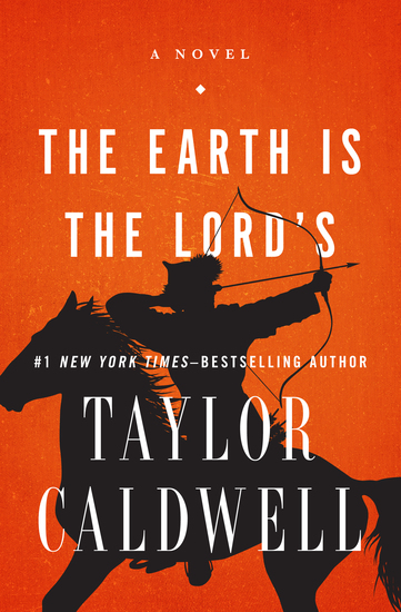The Earth Is the Lord's - A Novel - cover