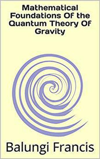 Mathematical Foundation of the Quantum Theory of Gravity - Beyond Einstein #3 - cover