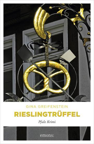 Rieslingtrüffel - Pfalz Krimi - cover