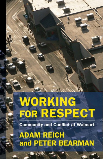 Working for Respect - Community and Conflict at Walmart - cover