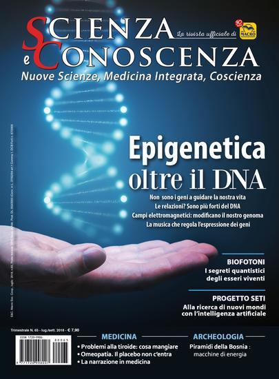 Scienza e Conoscenza - N 65 - Epigenetica: oltre il DNA - cover