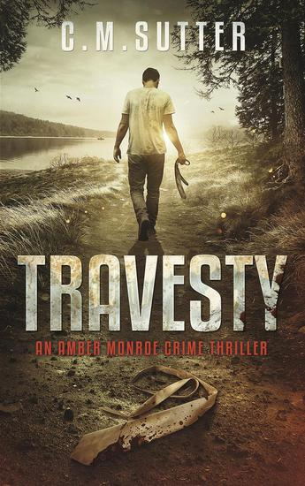 Travesty - An Amber Monroe Crime Thriller #5 - cover
