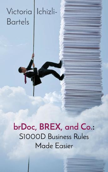 brDoc BREX and Co: S1000D Business Rules Made Easier - cover