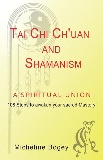 Tai Chi Ch'Uan and Shamanism a Spiritual Union - cover