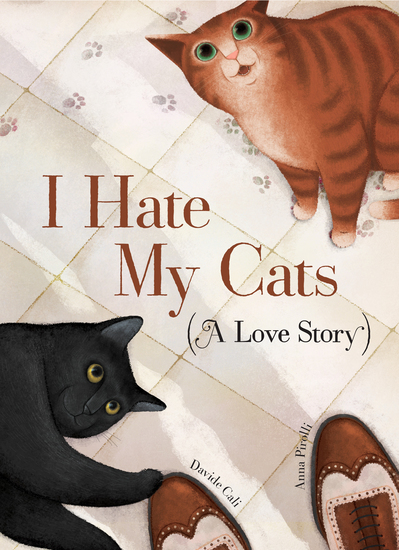 I Hate My Cats (A Love Story) - cover