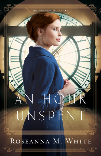 An Hour Unspent (Shadows Over England Book #3) - cover