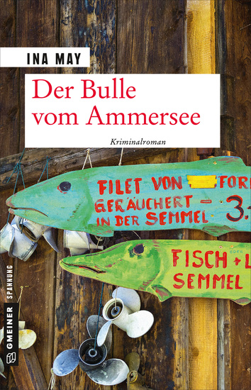 Der Bulle vom Ammersee - Kriminalroman - cover