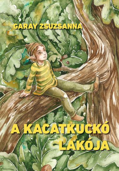 A kacatkuckó lakója - cover