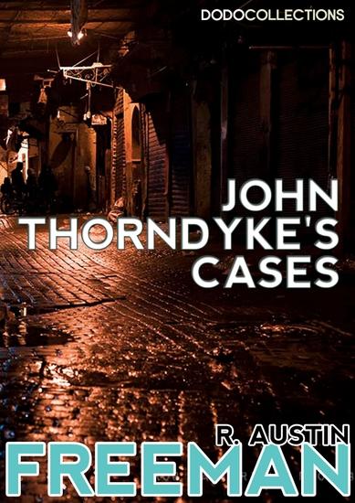 John Thorndyke's Cases - cover