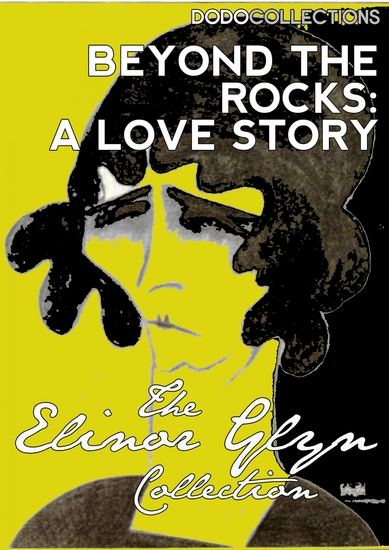 Beyond The Rocks: A Love Story - cover