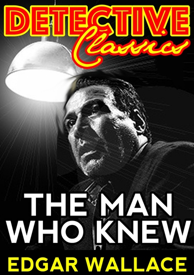 The Man Who Knew - cover
