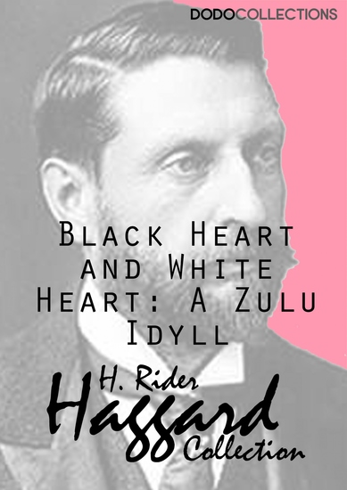 Black Heart and White Heart: A Zulu Idyll - cover