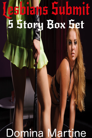 Lesbians Submit - 5 Story Box Set - cover