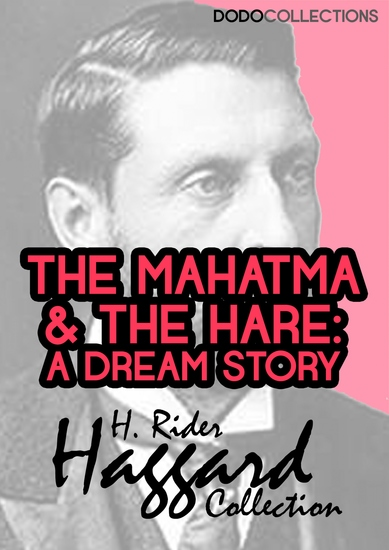 The Mahatma and the Hare - A Dream Story - cover