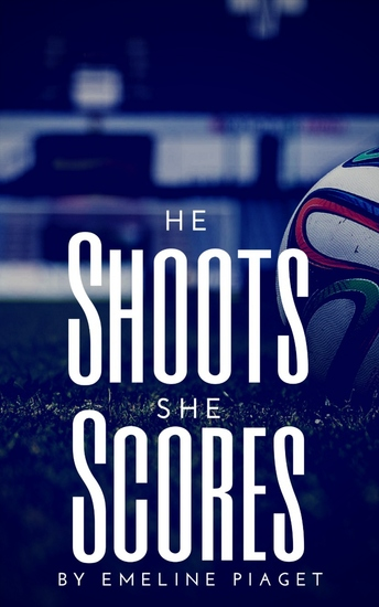 He Shoots She Scores - cover