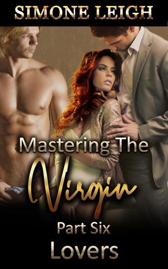 Lovers (Mastering the Virgin #6) - A BDSM Ménage Erotic Romance - cover