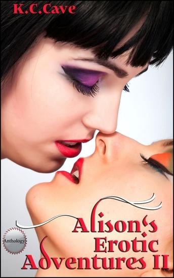 Alison's Erotic Adventures II - Books 4-7 - cover