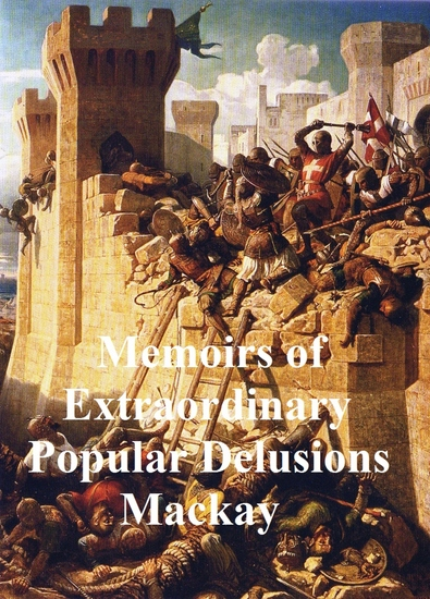 Memoirs of Extraordinary Popular Delusions - cover