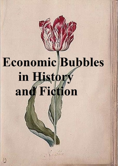 Economic Bubbles in History and Fiction - cover