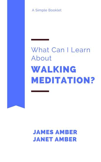 What Can I Learn About Walking Meditation? - cover
