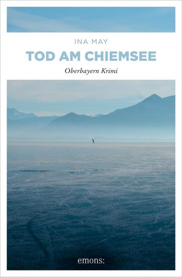Tod am Chiemsee - Oberbayern Krimi - cover