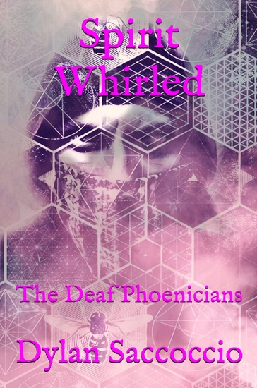 Spirit Whirled - The Deaf Phoenicians - cover