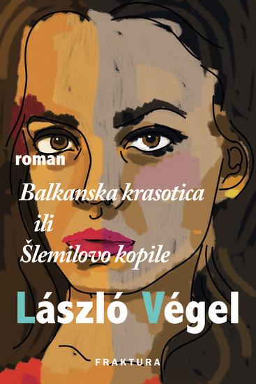 Balkanska krasotica ili Šlemilovo kopile - cover