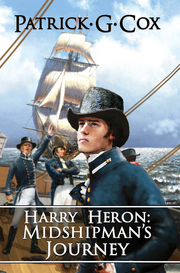 Harry Heron: Midshipman's Journey - cover