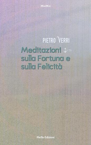 Meditazioni sulla Fortuna e sulla Felicità - cover