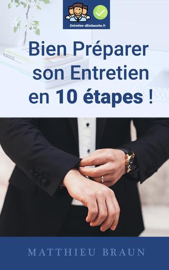 Bien Prépaper Son Entretien En 10 Étapes - Comment bien préparer son entretien d'embauche en étant efficace ? - cover