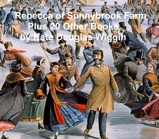 Rebecca of Sunnybrook Farm Plus 20 Other Books - cover