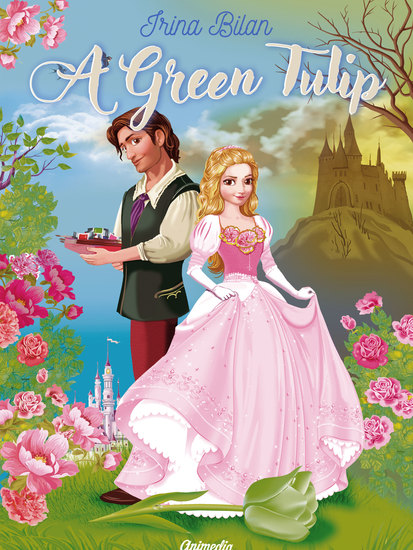 A Green Tulip - An Illustrated Fairy Tale - cover