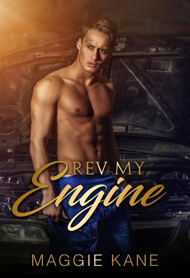 Rev My Engine - A Contemporary Romance - cover