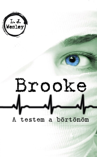 Brooke - A testem a börtönöm - cover