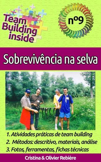 Team Building inside n°9 - Sobrevivência na selva - Criar e viver o espírito de equipe! - cover